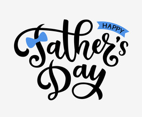 Happy Fathers Day handwritten greeting text. Holiday lettering for your design
