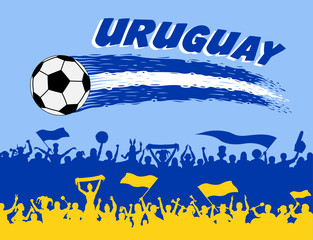 Uruguay flag colors with soccer ball and Uruguayan supporters silhouettes
