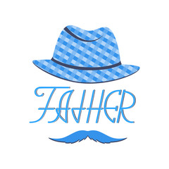 Hat and mustache. Greeting banner for Father's Day.