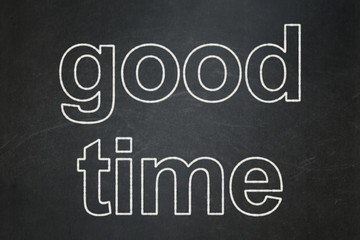 Time concept: text Good Time on Black chalkboard background