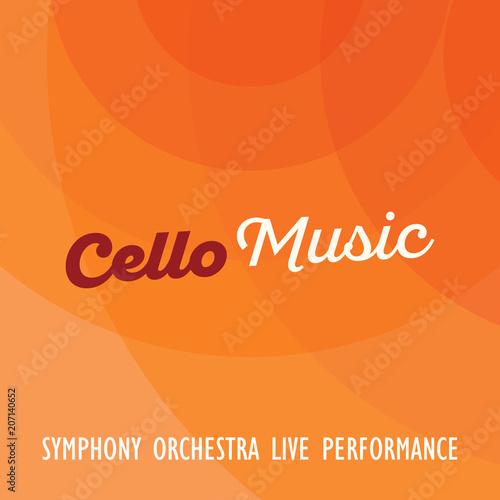 Advertisement of Music Cello performance concert on orange