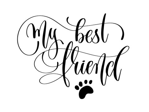 my best friend - hand lettering text positive quote