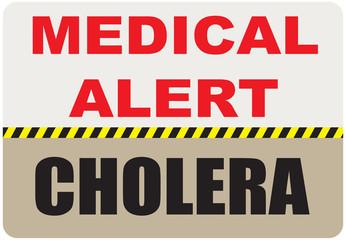 Sign Medical Alert - Cholera