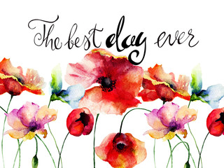 Poppies flowers with title the best day ever