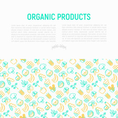 Organic products concept with thin line icons set: corn, peas, raw cafe, broccoli, grapes, sprouts, seaweed, watermelon, bananas, fresh juice. strawberry. Modern vector illustration for vegetable shop