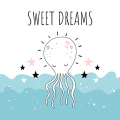 """Sweet dreams"". Vector illustration with cute octopus. Baby print. Cartoon background.."