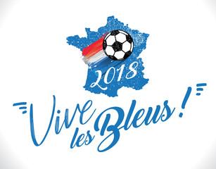Vive les bleus - coupe du monde 2018 de football