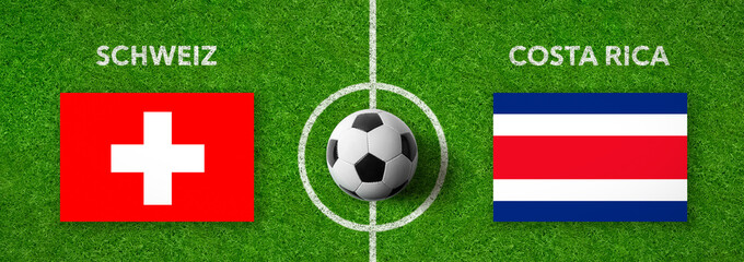 Fußball - Schweiz gegen Costa Rica