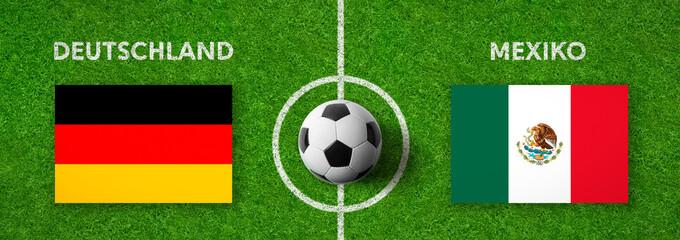Fußball - Deutschland gegen Mexiko