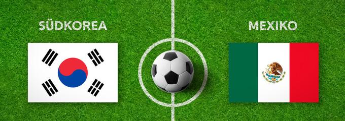 Fußball - Südkorea gegen Mexiko