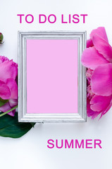 To do list  peony flower in frame Flat lay Nature concept on white background with copy space for greeting message creative layout. Mother's Day and spring background concept.