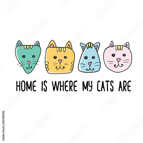 c3f12f8b8d7 Home is where my cats are quote. Modern t-shirt print design. Handwritten  phrase. Inspiration graphic design typography element. Cute simple vector  sign