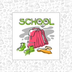 Vector school backpack, sneakers and tie of card or banner stylish design with seamless pattern background clothes stationery symbols education with offset color. Drawn art stylized letters with face.