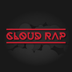 Raster image of the album cover of the Cloud Rap