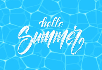 Vector illustration: Brush type lettering composition of Hello Summer on blue water background