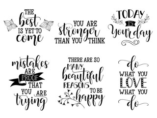 Set of vector inspirational and motivational lettering for greeting cards, decoration, prints and posters. Modern calligraphy.
