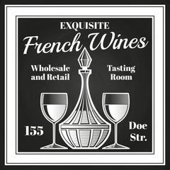 Engraving style wine label vector design. Chalkboard sketch of decanter and wine glasses