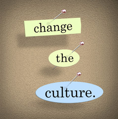 Change the Culture Improve Conditions Together Words 3d Render Illustration