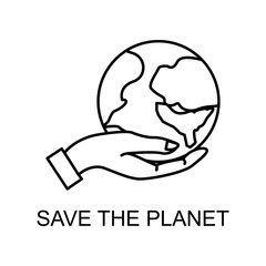 save the planet outline icon. Element of enviroment protection icon with name for mobile concept and web apps. Thin line save the planet icon can be used for web and mobile