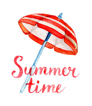 Summer time lettering and watercolor beach umbrella, isolated on white background