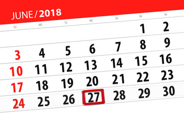 Calendar planner for the month, deadline day of the week, wednesday, 2018 june 27