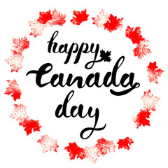 Happy Canada Day hand drawn black lettering in circle of  mapple leaves