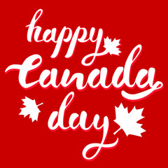 Happy Canada Day hand drawn white vector lettering on red background with mapple leaves and shadows