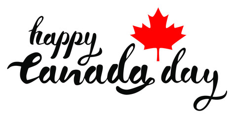 Happy Canada Day hand drawn black vector lettering on white background red mapple leaf