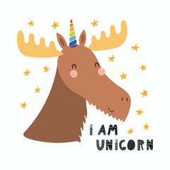 Hand drawn vector illustration of a cute funny moose with a unicorn horn, lettering quote I am unicorn. Isolated objects. Scandinavian style flat design. Concept for children print.