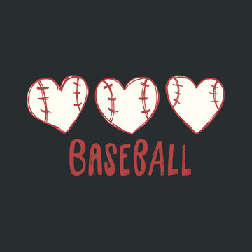 Vector illustration with hearts for baseball, love. Sketch print design for a shirt, poster. Manual drawing, lettering. A ball in the shape of a heart.