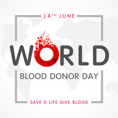 World blood donor day, map and lettering. Vector illustration of Donate blood concept with abstract shape blood drop with form letter o for World blood donor day, June 14