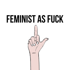 Feminist as fuck. Inscription with peace of hand. Sketch hand drawing feminist illustration icon. Feminism concept. Realistic style vector illustration isolated on white. Sticker, patch graphic design