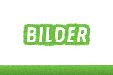 """""""BILDER"""" Gras Grüner Text auf weißem Hintergrund"""