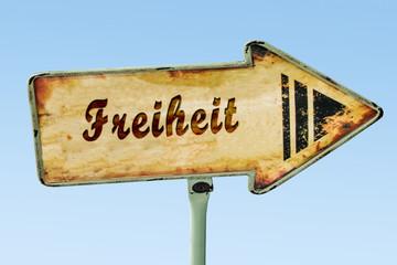 Schild 328 - Freiheit
