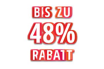 bis zu 48% Rabatt - weißer Hintergrund rote Schrift für Symbol / Schild