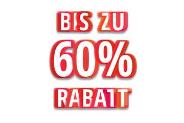 bis zu 60% Rabatt - weißer Hintergrund rote Schrift für Symbol / Schild