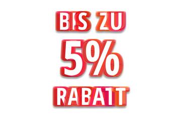 bis zu 5% Rabatt - weißer Hintergrund rote Schrift für Symbol / Schild