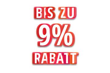 bis zu 9% Rabatt - weißer Hintergrund rote Schrift für Symbol / Schild