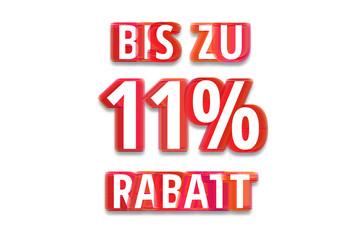 bis zu 11% Rabatt - weißer Hintergrund rote Schrift für Symbol / Schild