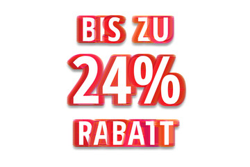 bis zu 24% Rabatt - weißer Hintergrund rote Schrift für Symbol / Schild