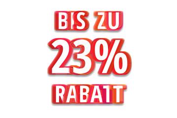 bis zu 23% Rabatt - weißer Hintergrund rote Schrift für Symbol / Schild
