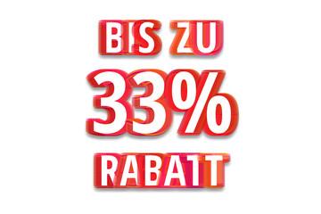 bis zu 33% Rabatt - weißer Hintergrund rote Schrift für Symbol / Schild