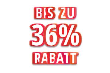 bis zu 36% Rabatt - weißer Hintergrund rote Schrift für Symbol / Schild