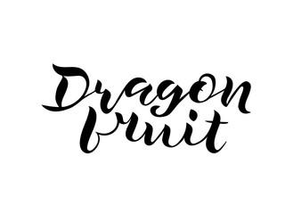 handwritten lettering Dragon fruit
