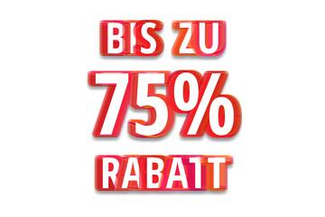 bis zu 75% Rabatt - weißer Hintergrund rote Schrift für Symbol / Schild