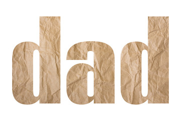 dad  word with wrinkled paper texture