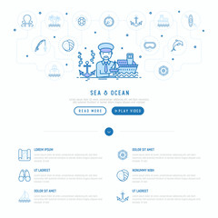 Sea and ocean journey concept: captain with ship and anchor. Thin line icons: sailboat, fishing, ship, oysters, anchor, octopus, compass, steering wheel. Modern vector illustration, web page template