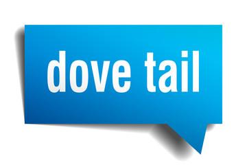 dove tail blue 3d speech bubble