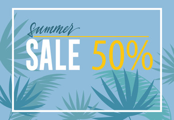 Summer sale fifty percent banner design. Palm leaf silhouettes on blue background. Text in frame can be used for signs, coupons, flyers, posters