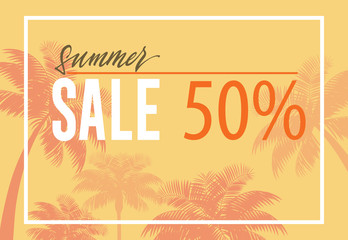 Summer sale, fifty percent banner design with palm tree silhouettes on yellow background. Text in frame can be used for signs, coupons, flyers, posters